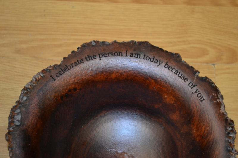 Bowl Lasered with a message